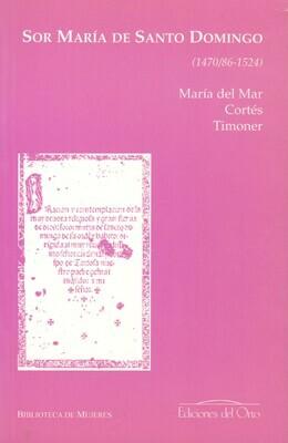 SOR MARÍA DE SANTO DOMINGO (1470/86-1524)