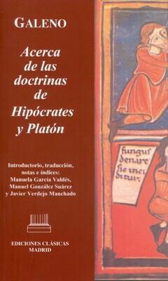 GALENO. ACERCA DE LAS DOCTRINAS DE HIPÓCRATES Y PLATÓN
