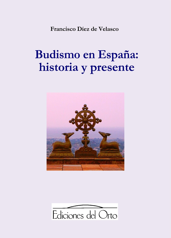 BUDISMO EN ESPAÑA: HISTORIA Y PRESENTE