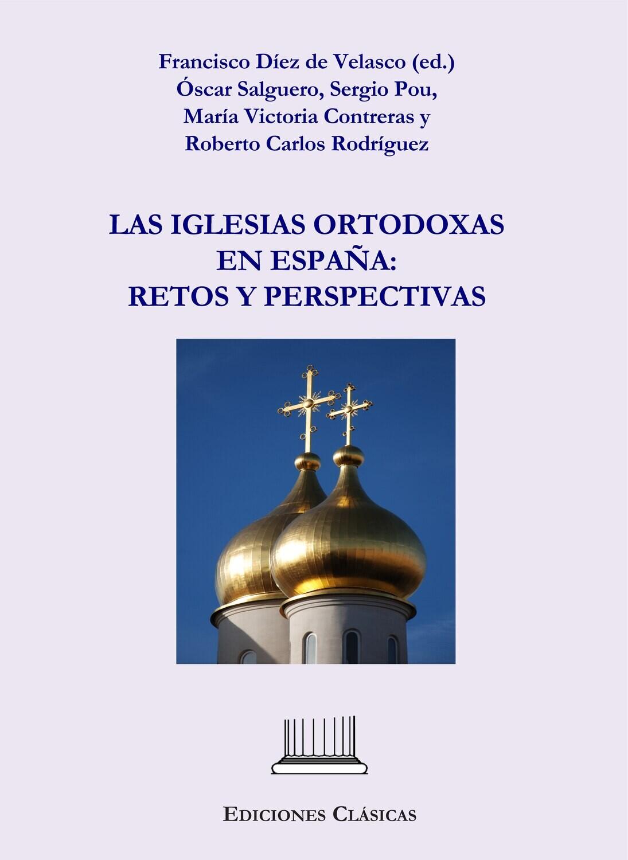 LAS IGLESIAS ORTODOXAS EN ESPAÑA: RETOS Y PERSPECTIVAS