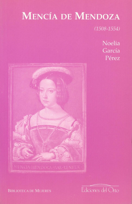 MENCÍA DE MENDOZA (1508-1554)