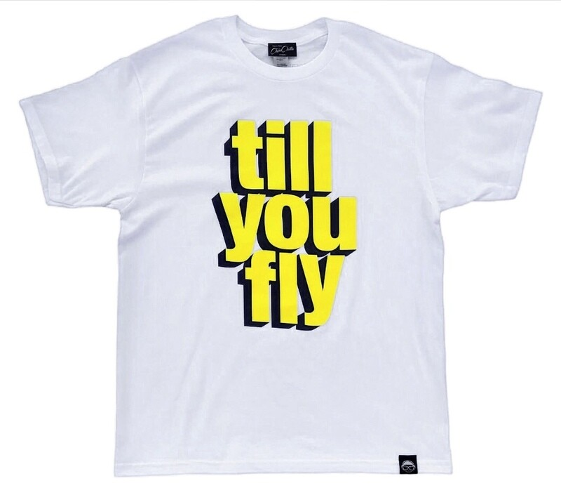 """""""Till You Fly"""" is the way Tee"""