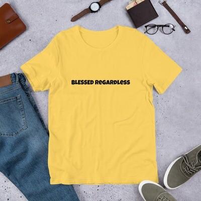 """The """"Blessed Regardless"""" Short-Sleeve Unisex Lyric T-Shirts"""