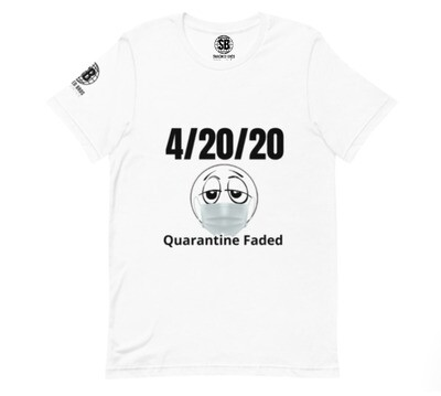 4/20/20 Quarantine Faded