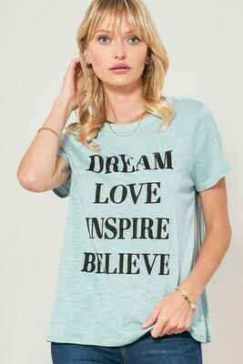 Dream, Love, Inspire, Believe Solid Knit T- Shirt