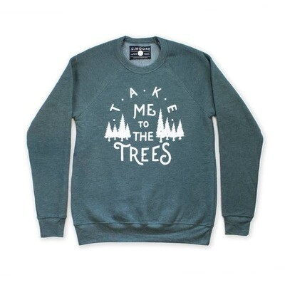 Take Me To The Trees Crew Neck Sweatshirt