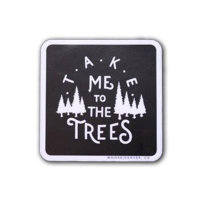Take Me To The Trees Sticker