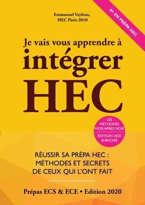 Je Vais Vous Apprendre à Intégrer HEC - Edition 2020