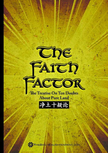 The Faith Factor : The Treatise On Ten Doubts About Pure Land e-Book
