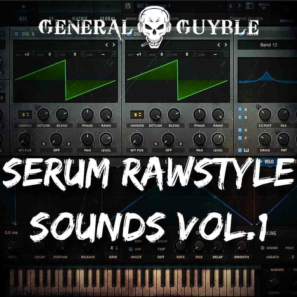 Serum Rawstyle Sounds Vol. 1