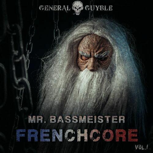 Mr. Bassmeister - Frenchcore Vol.1