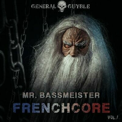 Mr. Bassmeister - Frenchcore Vol.1