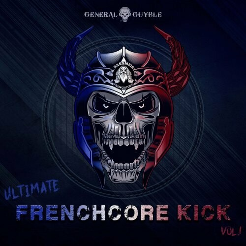 Ultimate Frenchcore Kick Vol.1