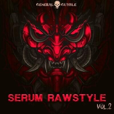Serum Rawstyle Sounds Vol. 2