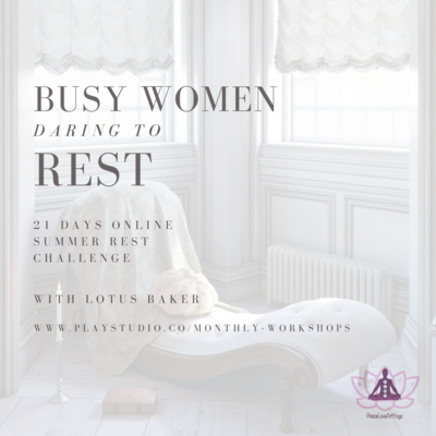 Busy Women Daring to Rest