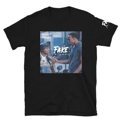 Fake Friends T-Shirt