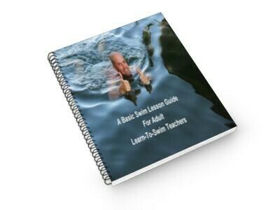 A Basic Learn To Swim As An Adult:  Teachers Guide