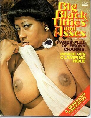 Vintage BIG BLACK TITTIES & ASSES 1979 V2N1