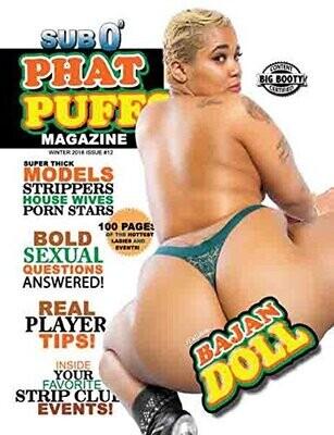 Phat Puffs Magazine Issue 12-2018- inmate Magazines