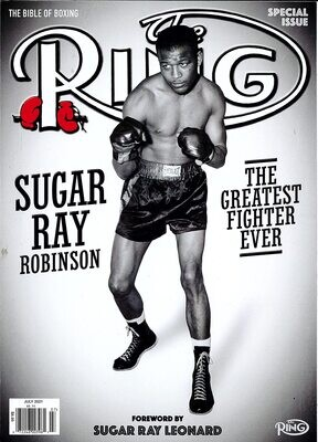 THE RING MAGAZINE SPECIAL ISSUE JULY 2021 - SUGAR RAY ROBINSON