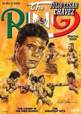 The Ring Magazine October 2021 -Julio Cesar Chavez Special Issue