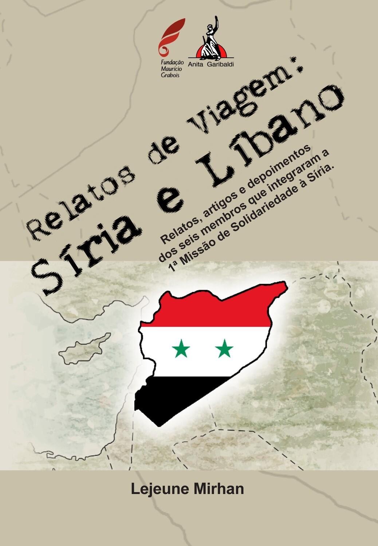 """""""Relatos de viagem: Síria e Líbano"""""""