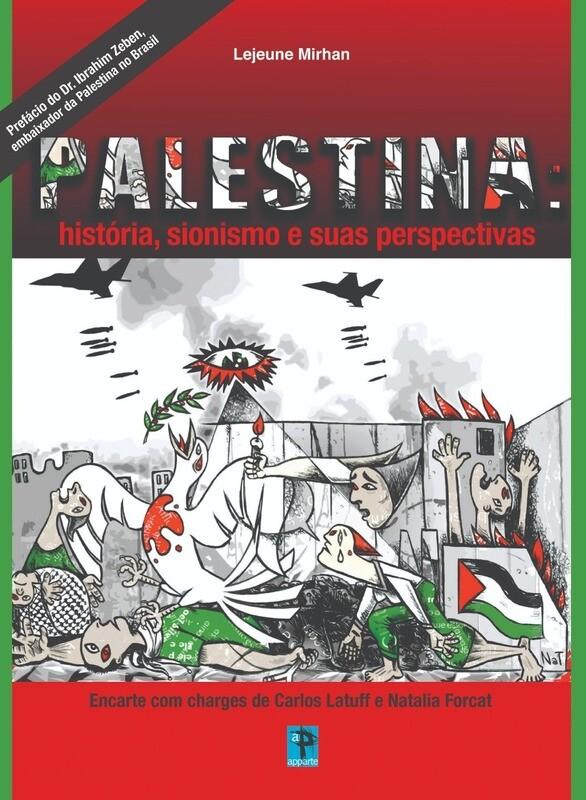 Palestina: história, sionismo e suas perspectivas