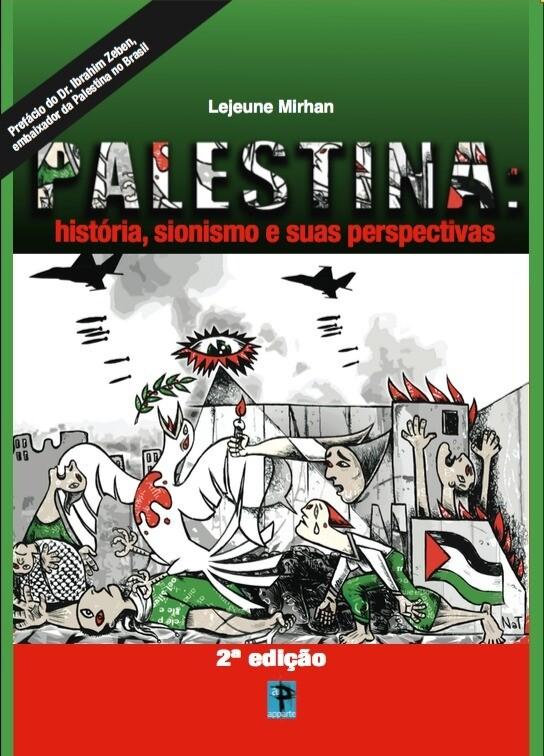 """Palestina: história, sionismo e suas perspectivas"""""""