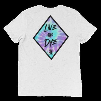 Live or Dye Tee