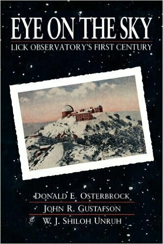 Eye on the Sky:  Lick Observatory's First Century