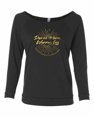 Dance More, Worry Less Longsleeve