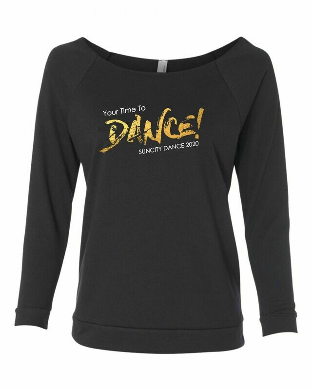 Your Time to Dance! Longsleeve