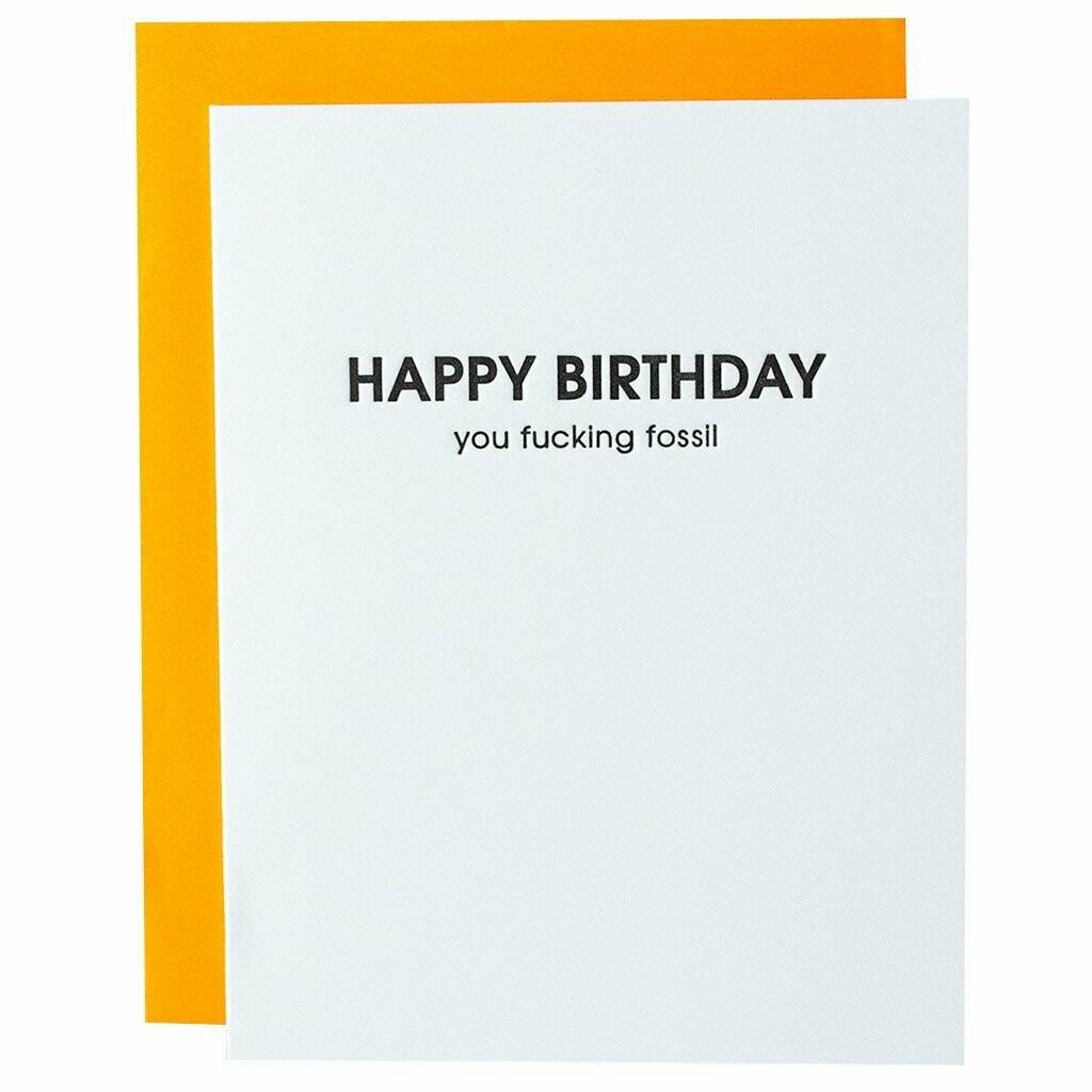 "Chez Gagné  ""Happy Birthday You Fucking Fossil"""