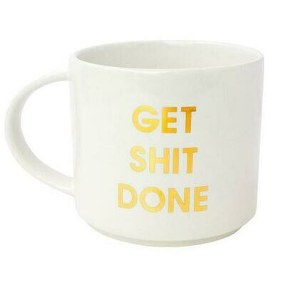 Chez Gagne' Get Shit Done Gold Metallic Mug