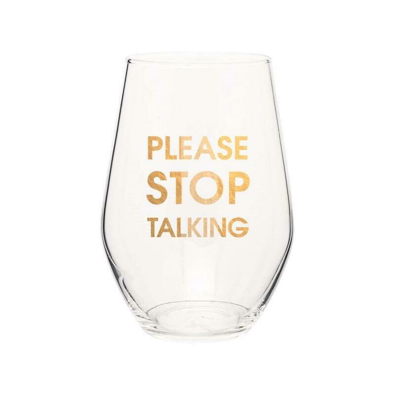 Chez Gagne Please Stop Talking Gold Foil Stemless Wine Glass
