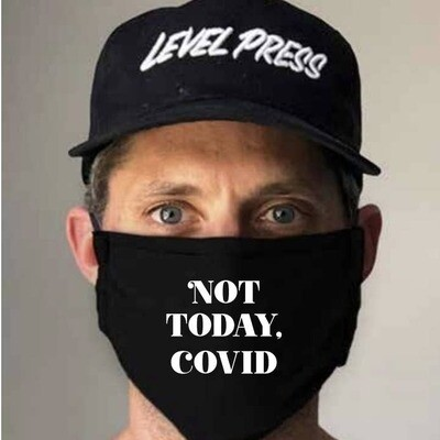 Not Today Covid Mask