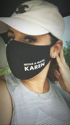 Wear A Mask, Karen in Black