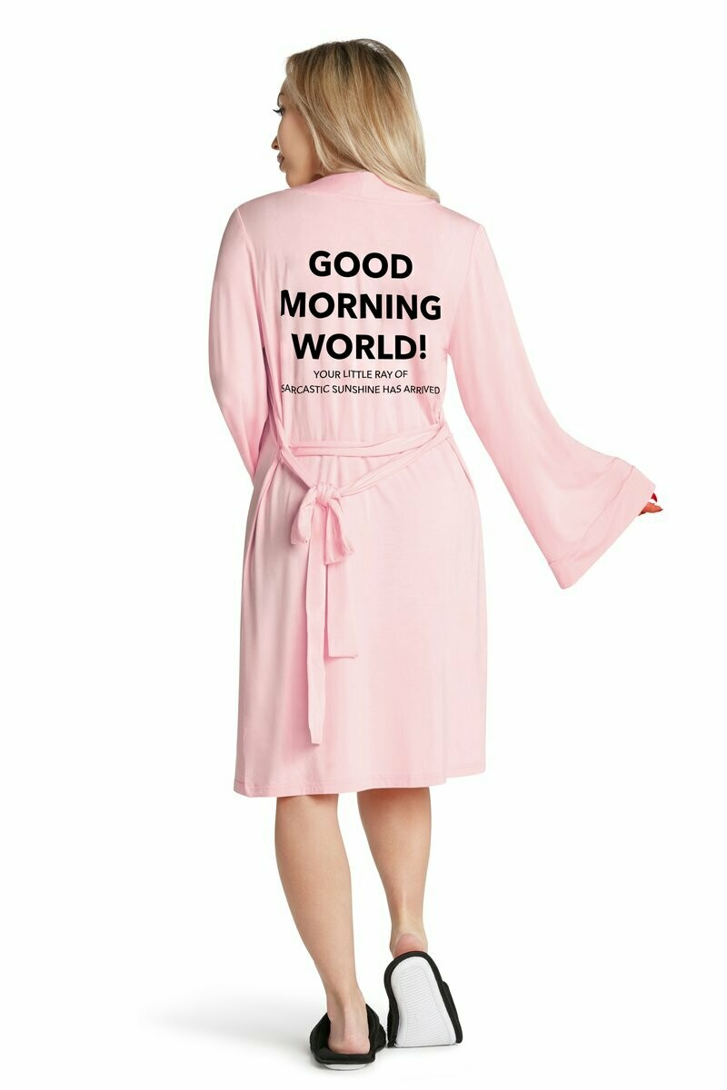 LA Trading Co Lightweight Robe Good Morning World In Pink
