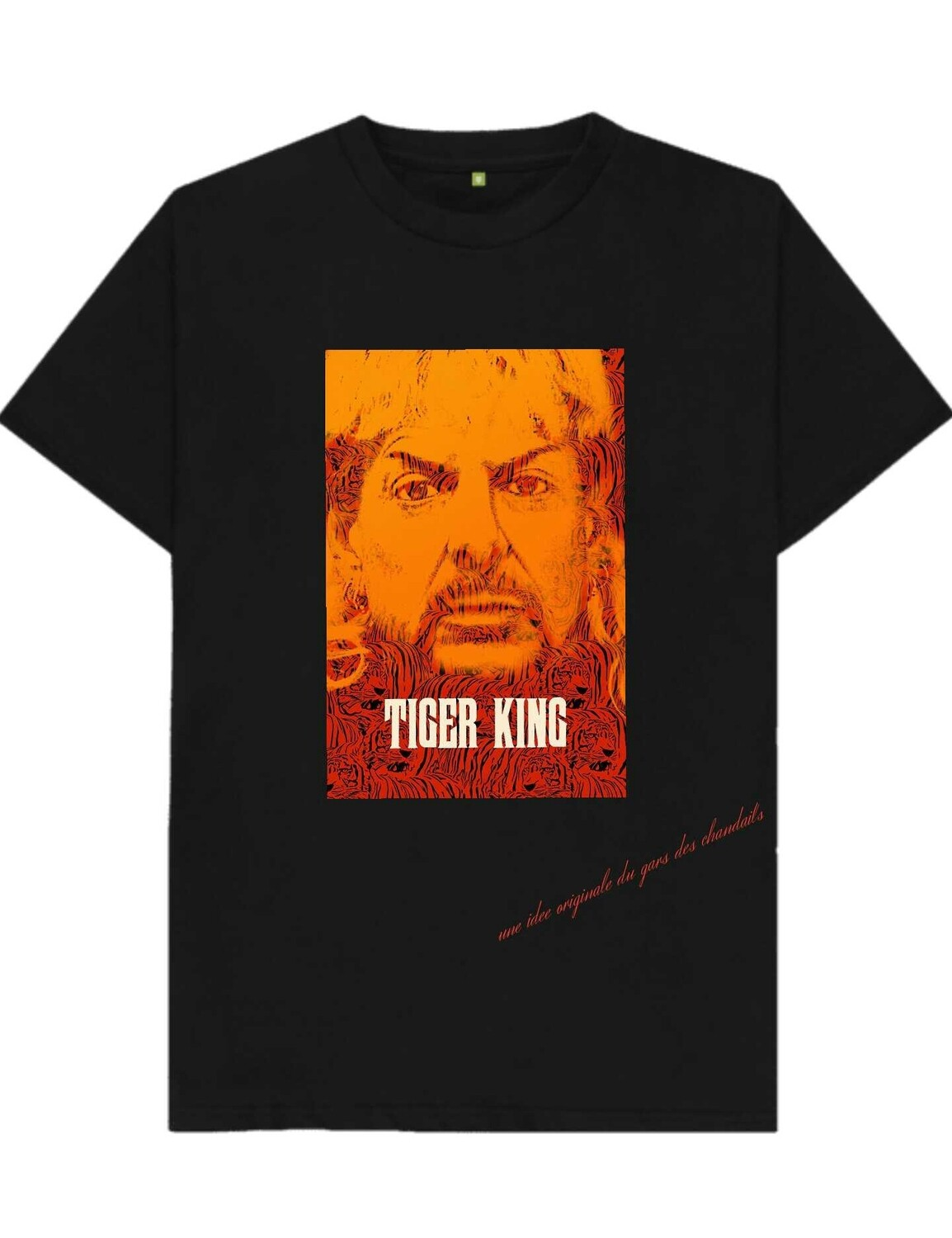 "T-SHIRT ""FAN DE TIGER KING"""