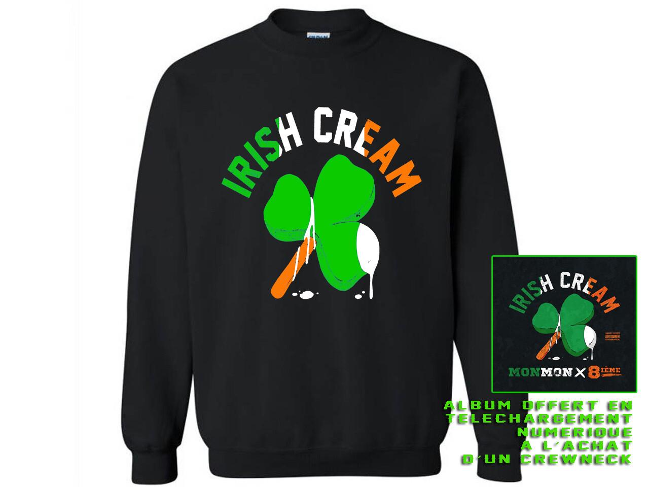 """CREWNECK """"IRISH CREAM""""+ALBUM NUMERIQUE"""