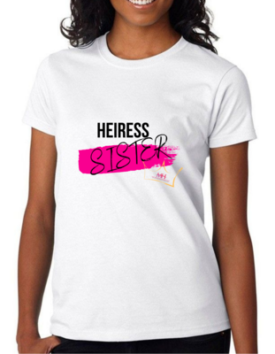 HEIRESS SISTER T-SHIRT
