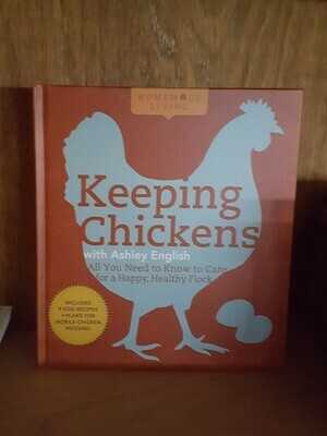 Keeping Chickens, by Ashley English