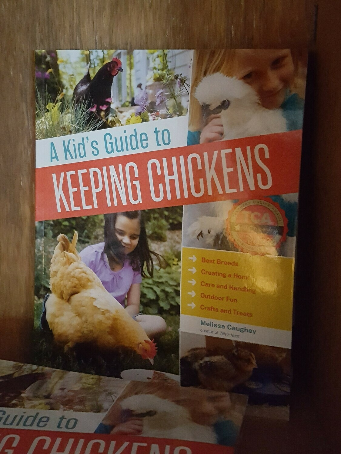 A Kid's Guide to Keeping Chickens, by Melissa Caughey