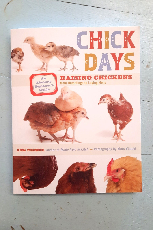 Chick Days, by Jenna Woginrich