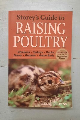 Storey's Guide to Raising Poultry, by Glenn Drowns
