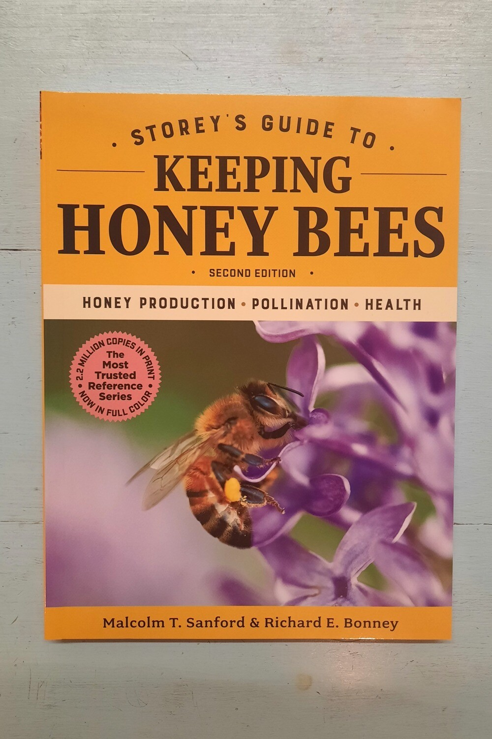 Storey's Guide to Keeping Honey Bees, by Malcolm Sanford and Richard Bonney