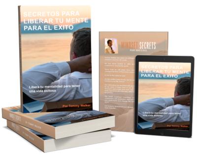 Libro: Secretos para Liberar la Mente para el Exito