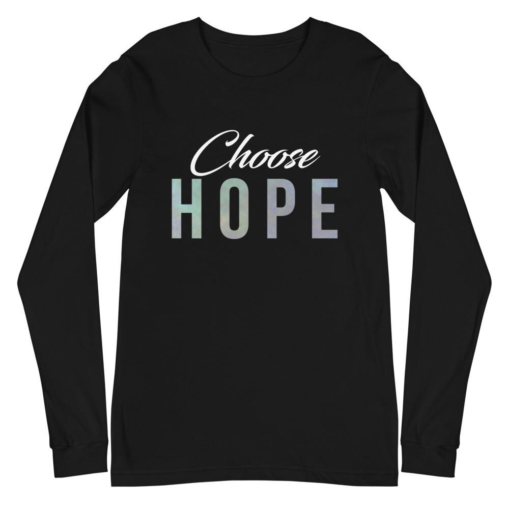 """Choose Hope"" Long Sleeve Tee"
