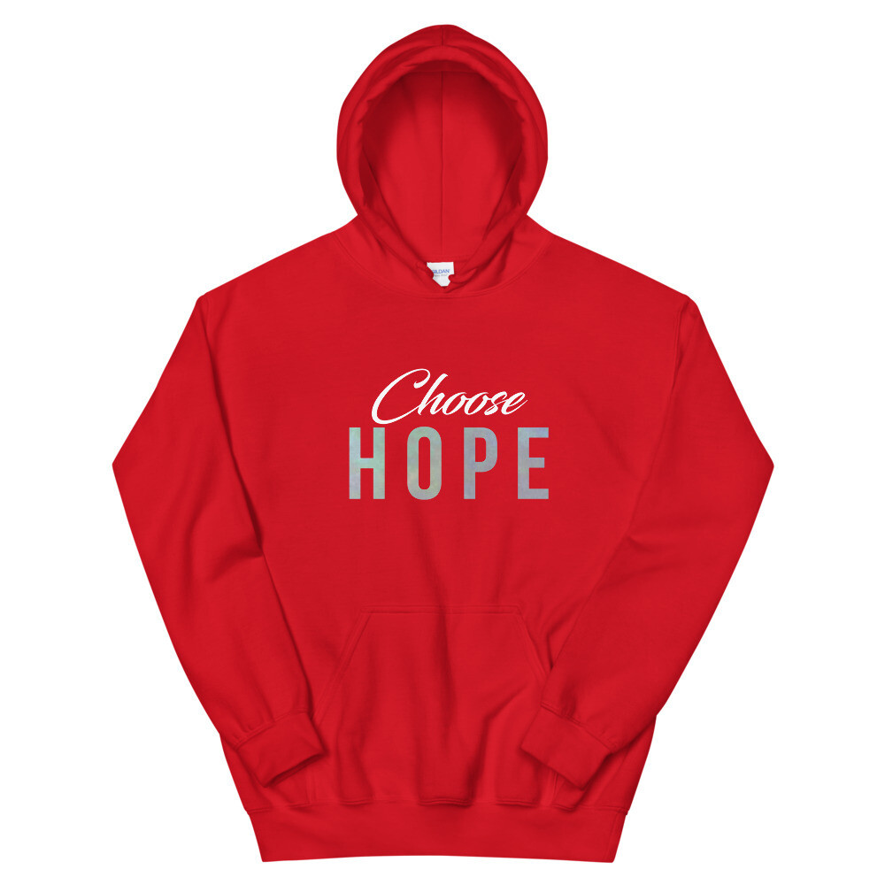 """Choose Hope"" Unisex Hoodie"
