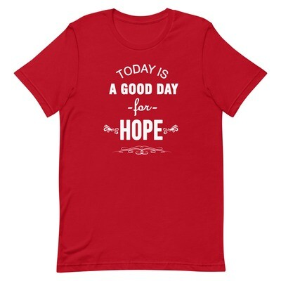 A Good Day for HOPE - Short-Sleeve Unisex T-Shirt
